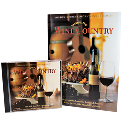 The Wine Country Cook Book & CD